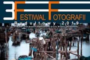 Festiwal Fotografii - Rydułtowy