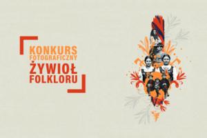 Konkurs fotograficzny Żywioł Folkloru – do 30 września 2018