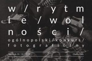 """Konkurs fotograficzny """"W rytmie Wolności"""" – do 10 października 2018"""