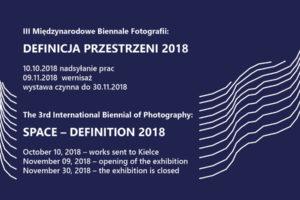 III Międzynarodowe Biennale Fotografii DEFINICJA PRZESTRZENI – do 10 października 2018