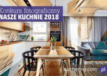 """Konkurs fotograficzny """"Nasze kuchnie""""- VI edycja – do 31 października 2018"""