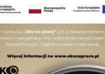"""Konkurs fotograficzny """"Oko na pracę"""" – do 20 listopada 2018"""