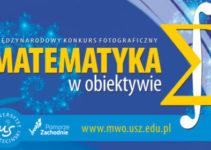 """Międzynarodowy Konkurs Fotograficzny """"Matematyka w obiektywie"""" – do 15 listopada 2018"""
