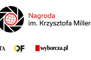 Nagroda im. Krzysztofa Millera za odwagę patrzenia – do 31 października 2018