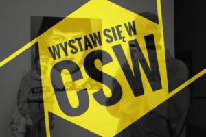 Konkurs fotograficzny WYSTAW SIĘ W CSW – do 31 marca 2019
