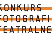 Konkurs Fotografii Teatralnej