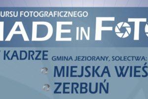 "Konkurs fotograficzny ,,MADE IN FOTO"""