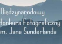 Międzynarodowy Konkurs Fotograficzny im. Jana Sunderlanda Krajobraz Górski