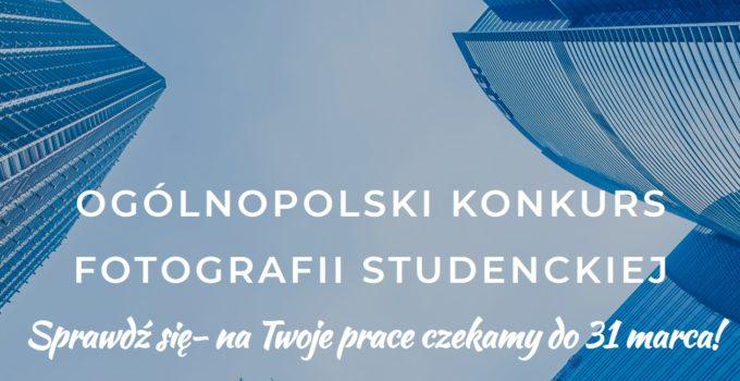 XXI Ogólnopolski Konkurs Fotografii Studenckiej