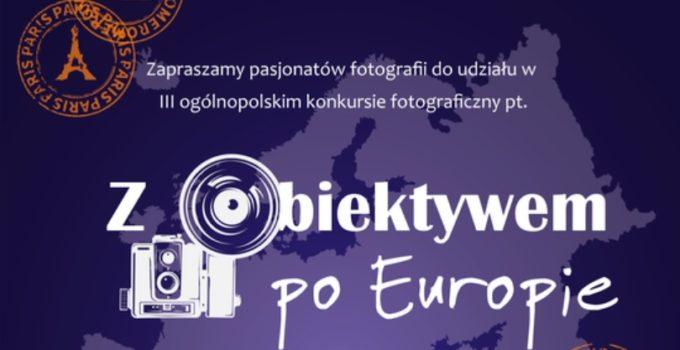 Ogólnopolski konkurs fotograficzny Z obiektywem po Europie