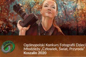 """Konkurs Fotografii Dzieci i Młodzieży """"Człowiek, Świat, Przyroda"""