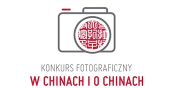 Konkurs fotograficzny W Chinach i o Chinach