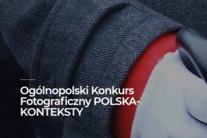 Konkurs Fotograficzny Polska - konteksty