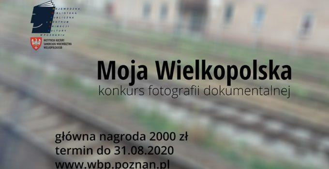 Konkurs fotograficzny Moja Wielkopolska