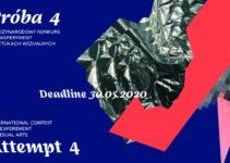 Eksperyment w Sztukach Wizualnych – Próba 4 do 30 maja 2020