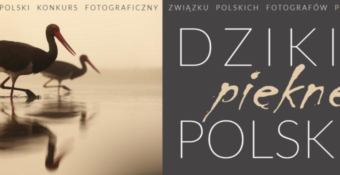 Dzikie, piękne, polskie