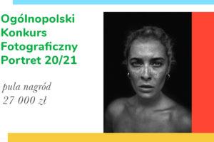 13 Edycja Ogólnopolskiego Konkursu Fotograficznego Portret