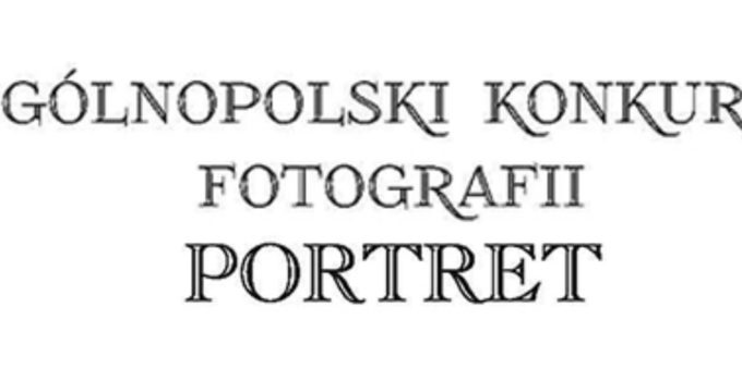 Ogólnopolski Konkurs Foto PORTRET