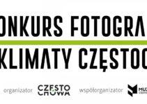 """""""Klimaty Częstochowy"""" do 10 października 2021"""