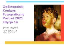 14 edycja Konkursu Portret do 19 września 2021