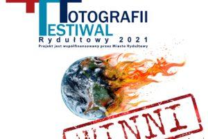 IV Międzynarodowy Festiwal Fotografii Rydułtowy do 31 sierpnia 2021