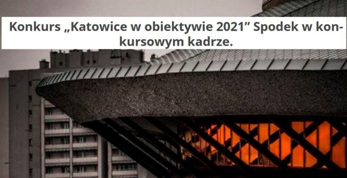 Katowice w Obiektywie