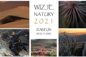 Wizje Natury do 11 października 2021
