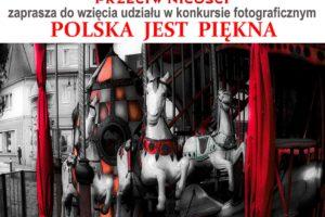 """""""Polska jest piękna"""" do 1 października 2021"""