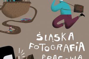 Śląska Fotografia Prasowa do 12 października 2021